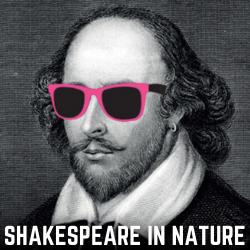 Shakespeare in Nature